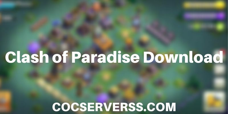 Clash of Paradise apk download
