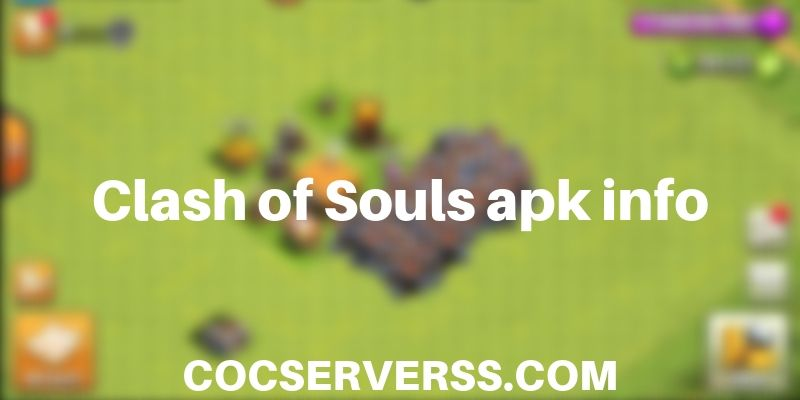 Clash of Souls apk info