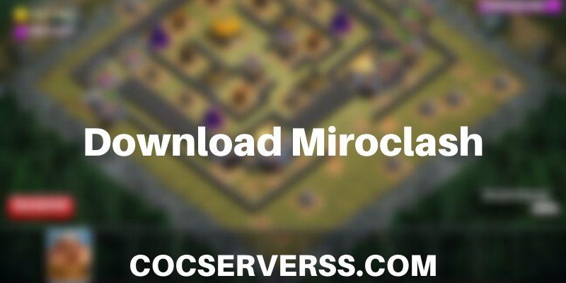 Miroclash apk download