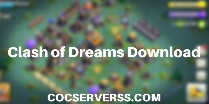 Download Clash of Dreams