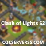 Clash of Lights S2