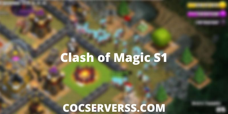 Clash of Magic S1