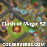 Clash of Magic S2