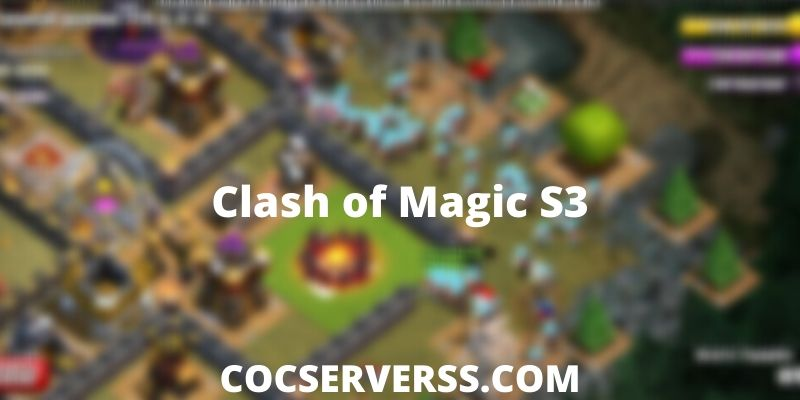Clash of Magic S3