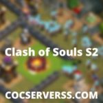 Clash of Souls S2 APK Download Latest Version 2020