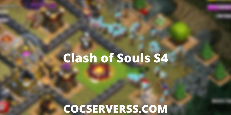 Clash of Souls S4