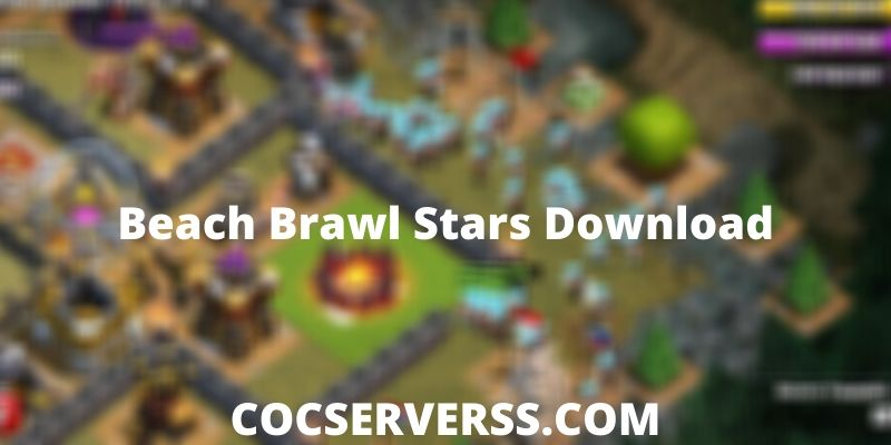 Beach Brawl Stars Download