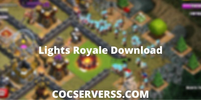 Lights Royale Download